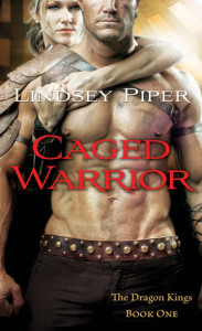 Caged Warrior (Dragon Kings #1) by Lindsey Piper