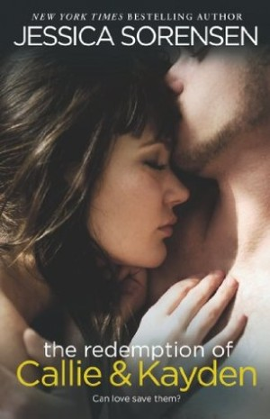 REVIEW:  The Redemption of Callie & Kayden by Jessica Sorenson