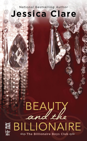 Giveaway: Beauty and the Billionaire by Jessica Clare