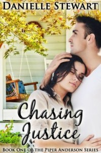 Chasing Justice (Book 1) (Piper Anderson Series) Danielle Stewart