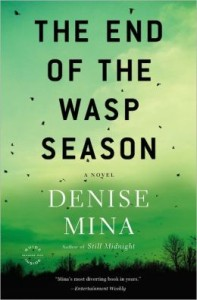 The End of the Wasp Season (Alex Morrow Series #2)      by     Denise Mina
