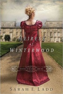 The Heiress of Winterwood (Whispers On The Moors) by Sarah Ladd