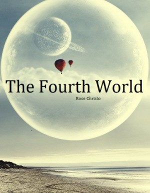 REVIEW:  The Fourth World by Rose Christo