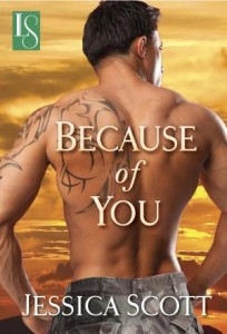 Because of You: A Loveswept Contemporary Military Romance  by Jessica Scott