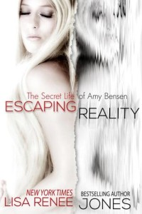 REVIEW:  Escaping Reality (The Secret Life of Amy Benson) by Lisa Renee Jones