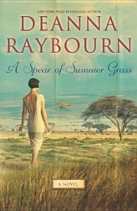 A Spear of Summer Grass Deanna Raybourn