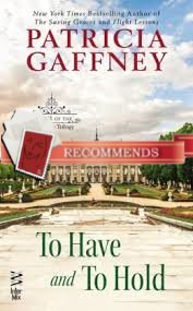 EPIC JOINT REVIEW:  To Have and to Hold by Patricia Gaffney