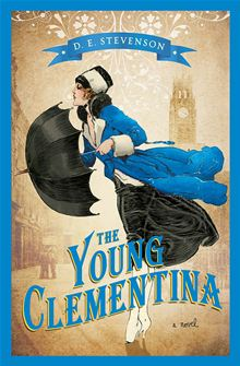 REVIEW:  The Young Clementina  by D.E. Stevenson