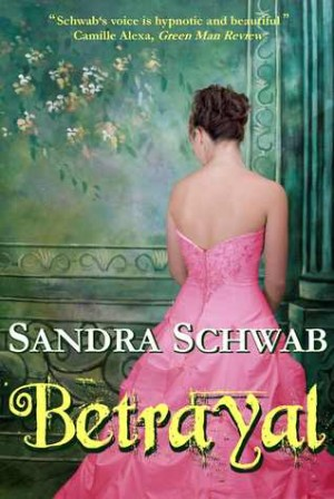 DUELING REVIEW:  Betrayal by Sandra Schwab