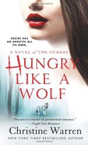 REVIEW:  Hungry Like a Wolf by Christine Warren