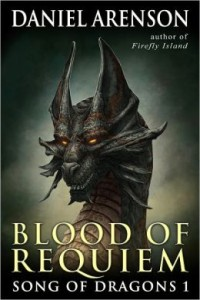 Blood of Requiem (Song of Dragons, Book 1)  by Daniel Arenson