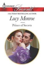 Prince of Secrets (Harlequin Presents Series #3163) by Lucy Monroe