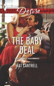 The Baby Deal (Harlequin Desire Series #2247) by Kat Cantrell