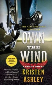 Own the Wind: A Chaos Novel by Kristen Ashley