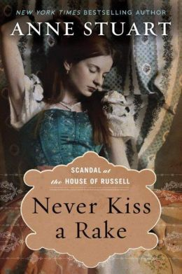 REVIEW:  Never Kiss a Rake by Anne Stuart