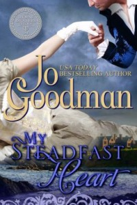 My Steadfast Heart (The Thorne Brothers Trilogy, Book 1) by Jo Goodman