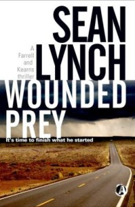 Wounded Prey: Introducing Detectives Farrell and Kearns by Sean Lynch