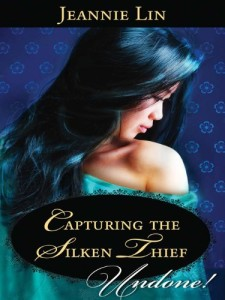 Capturing the Silken Thief Jeannie Lin