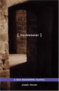 Troublemaker by Joseph Hansen