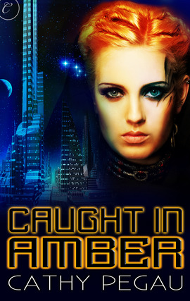 REVIEW:  Caught in Amber by Cathy Pegau