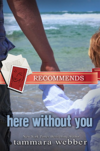 REVIEW:  Here Without You by Tammara Webber