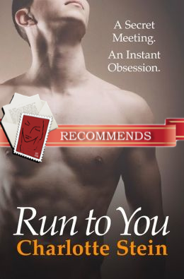 REVIEW:  Run to You by Charlotte Stein
