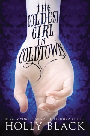 REVIEW:  The Coldest Girl in Coldtown by Holly Black