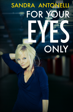 REVIEW:  For Your Eyes Only by Sandra Antonelli