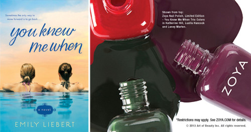 Giveaway: You Knew Me When by Emily Liebert & a custom set of ZOYA nail polish