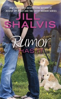 Giveaway: 15 ARC copies of Rumor Has It by Jill Shalvis