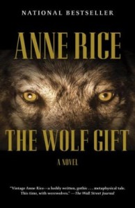 The Wolf Gift Anne Rice