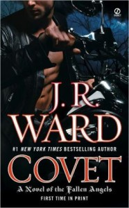 Covet (Fallen Angels Series #1) J. R. Ward