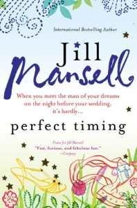 Perfect Timing Jill Mansell