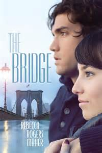 REVIEW:  The Bridge by Rebecca Rogers Maher