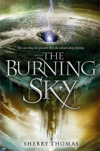 REVIEW:  The Burning Sky by Sherry Thomas