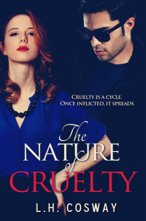 REVIEW:  The Nature of Cruelty by L H. Cosway