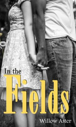 October Book Club Pick: In the Fields by Willow Aster