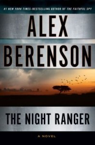 The Night Ranger (John Wells Series #7) by Alex Berenson