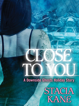 REVIEW:  Close to You by Stacia Kane