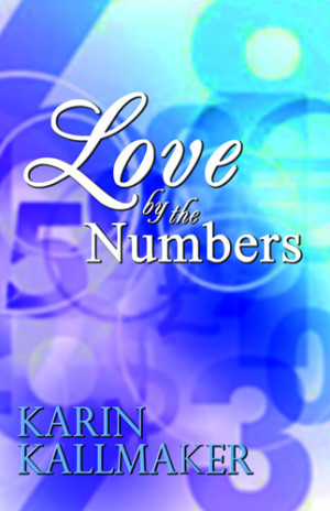 REVIEW:  Love by the Numbers by Karin Kallmaker