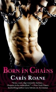 Born in Chains Caris Roane