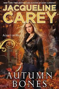 REVIEW:  Autumn Bones by Jacqueline Carey