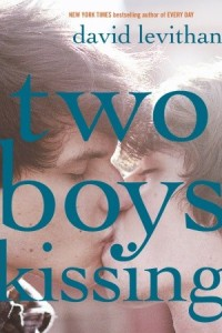 REVIEW:  Two Boys Kissing  by David Levithan