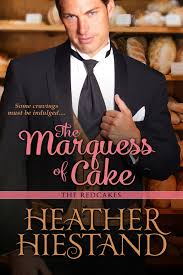 REVIEW: The Marquess of Cake by Heather Hiestand