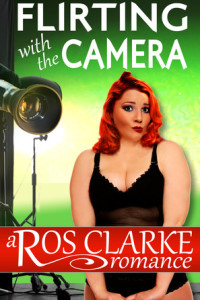 REVIEW:  Flirting with the Camera by Ros Clarke