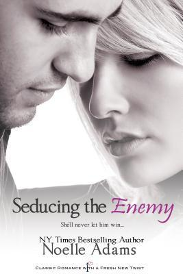REVIEW:  Seducing the Enemy by Noelle Adams