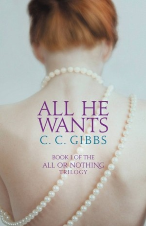 REVIEW:  All He Wants | All He Needs by C. C. Gibbs