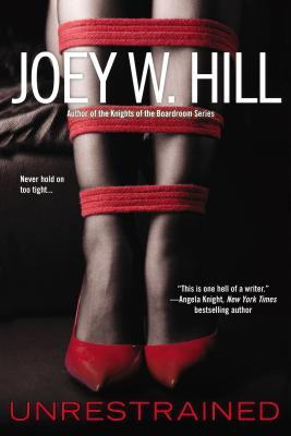 REVIEW:  Unrestrained by Joey Hill