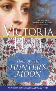 Time of the Hunter's Moon by Victoria Holt
