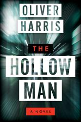 The Hollow Man A Novel By Oliver Harris